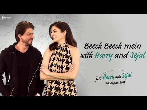 Beech Beech Mein with Harry and Sejal | Jab Harry Met Sejal