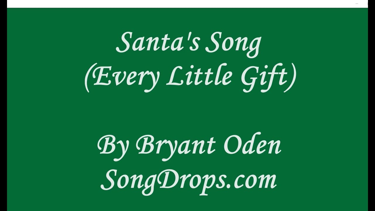 New Christmas Song: Santa\'s Song (Every Little Gift) - YouTube