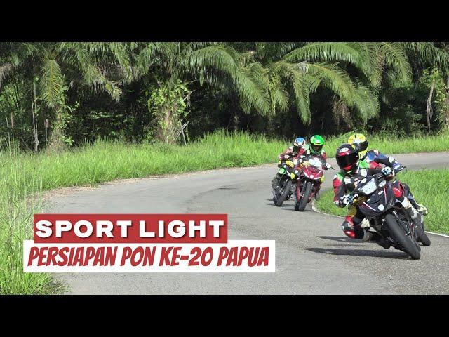 TC 1 TIM BALAP MOTOR KALSEL JELANG PON KE-20 PAPUA | SPORT LIGHT