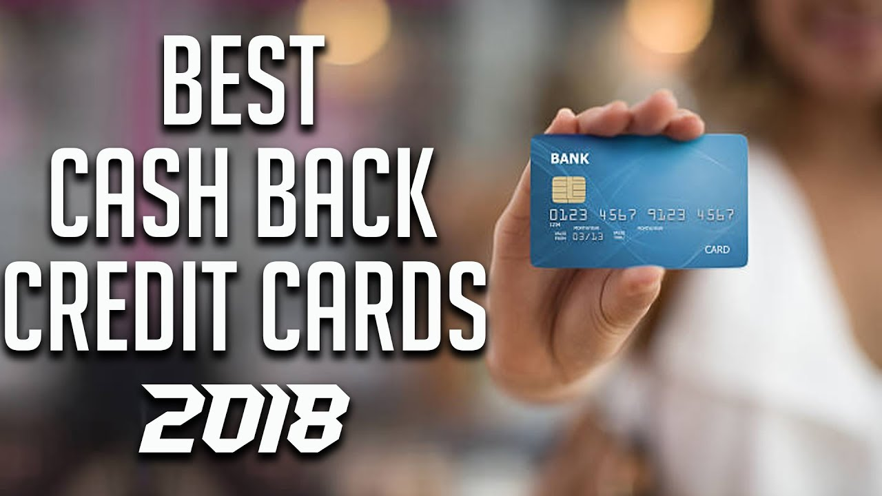 Best cash back credit cards 2018 youtube colourmoves