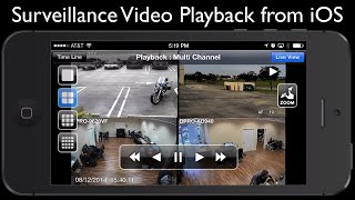 Recorded CCTV Surveillance Video Playback on iPhone App