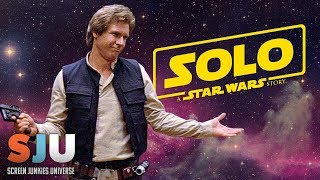 Why Haven't We Seen a Solo: A Star Wars Story Trailer Yet? - SJU