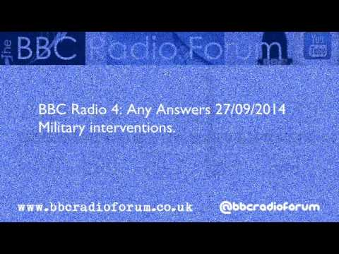 BBC Radio 4: Any Answers - Military intervention in the Middle East
