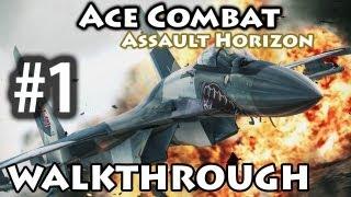 Ace Combat: Assault Horizon - Walkthrough Part 1 - Nightmare [HD PC]