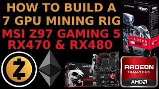 How To Build a 7 GPU Mining Rig for ZCash Ethereum Monero Crypto Altcoins MSI Z97 Gaming 5
