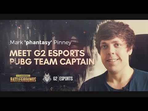 Mark 'phantasy' Pinney: Meet G2 Esports PUBG team captain