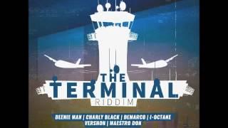 Terminal Riddim Mix (Beenie Man,Charly Black,Demarco & More) - September 2016