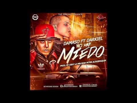 Damaso ft. Darkiel - No Hay Miedo