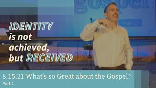 Our Identity and the Gospel