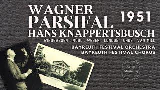 Wagner - Parsifal Opera / Presentation + New Mastering (Century's rec. : Hans Knappertsbusch 1951)