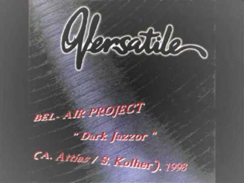 BEL-AIR PROJECT - Dark Jazzor.