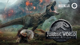 Jurassic World: Upadłe królestwo - Recenzja #387