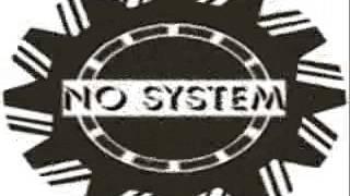 NO SYSTEM FAMILY-dj trente million denemys-festin electro rmx