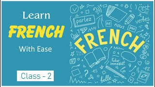 How to Learn French with Ease Lesson 2