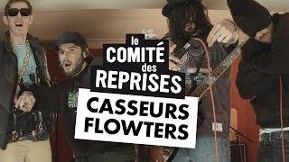 """Casseurs Flowters """" Fais Les B..."""