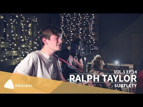 RALPH TAYLOR - Subtlety   TEAfilms Live Sessions