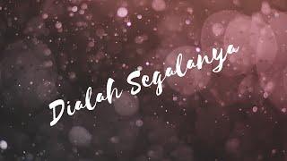 Dialah Segalanya - Bethany Nginden Surabaya