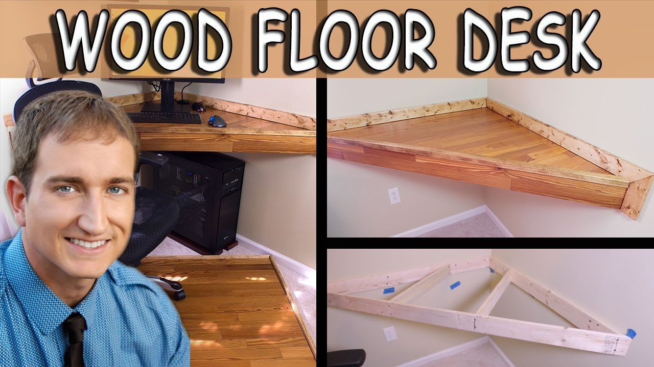 How to Build a Simple Legless Corner Desk With Wood Flooring - YouTube