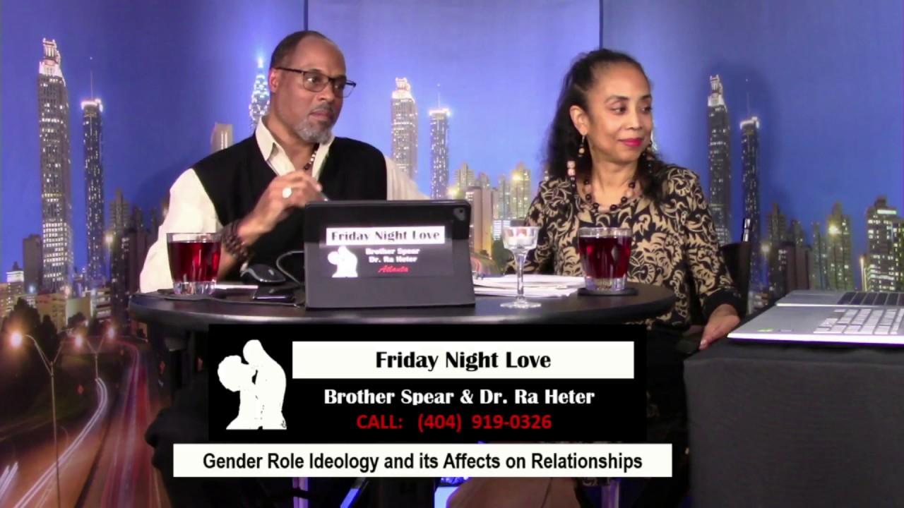 Friday Night Love: Gender Role Ideology and Its Affects on Relationships