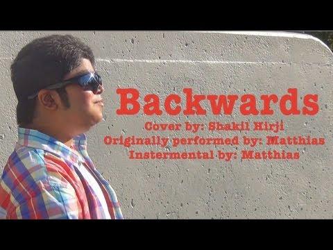 Backwards - Matthias (Shak H Cover)