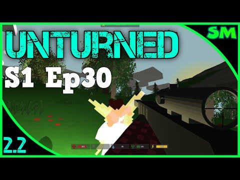 Unturned 2.2 - Part 30