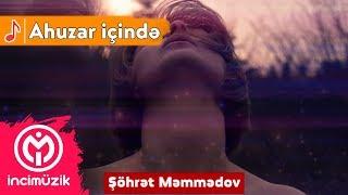 Ahuzar içinde - Sohret Memmedov ( gitar )