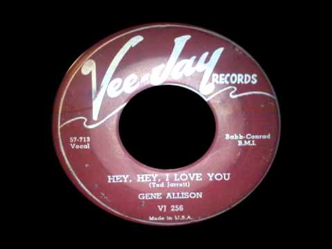 Gene Allison - Hey Hey I Love You