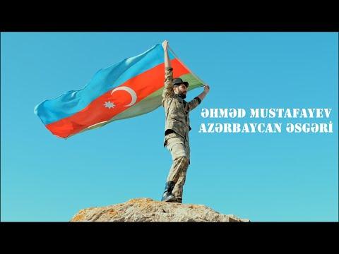 Ahmed Mustafayev — Azərbaycan Əsgəri (Rəsmi Musiqi Videosu)   2020