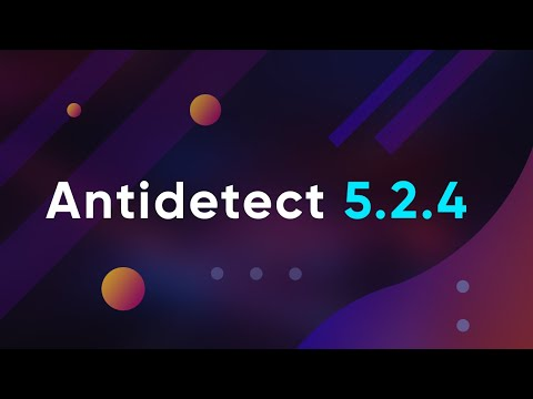 Инструкция по установке и настроке Antidetect 5.2.4 (Russian Version)