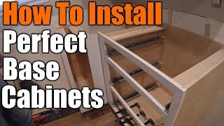 How To Install Perfect Base Cabinets   THE HANDYMAN  