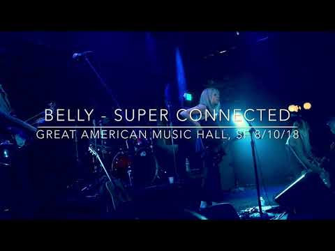 Belly - Super Connected (Great American Music Hall, SF 8/10/18)