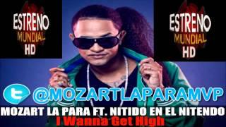 Mozart La Para - I Wanna Get High ( Audio)