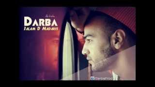 Darba - 3alam D Madaris 2013