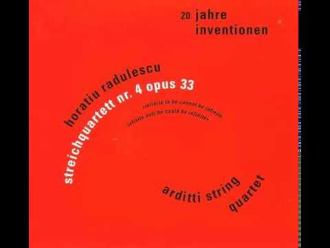 Horațiu Rădulescu - Streichquartett Nr. 4, Opus 33 (Arditti String Quartet)