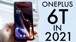 OnePlus 6T In 2021! (Still Worth It?) (Review)