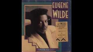Eugene Wilde - Show Me The Way To Your Heart
