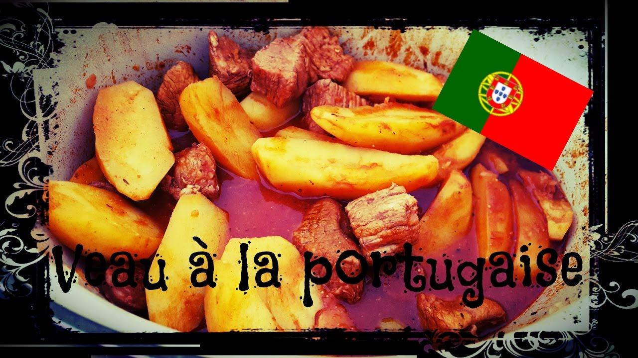 Cuisine veau la portugaise portugal youtube - Cuisine portugaise la rochelle ...