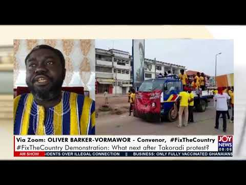 #FixTheCountry Demonstration: What next after Takoradi protest? - AM Show on JoyNews (22-9-21)