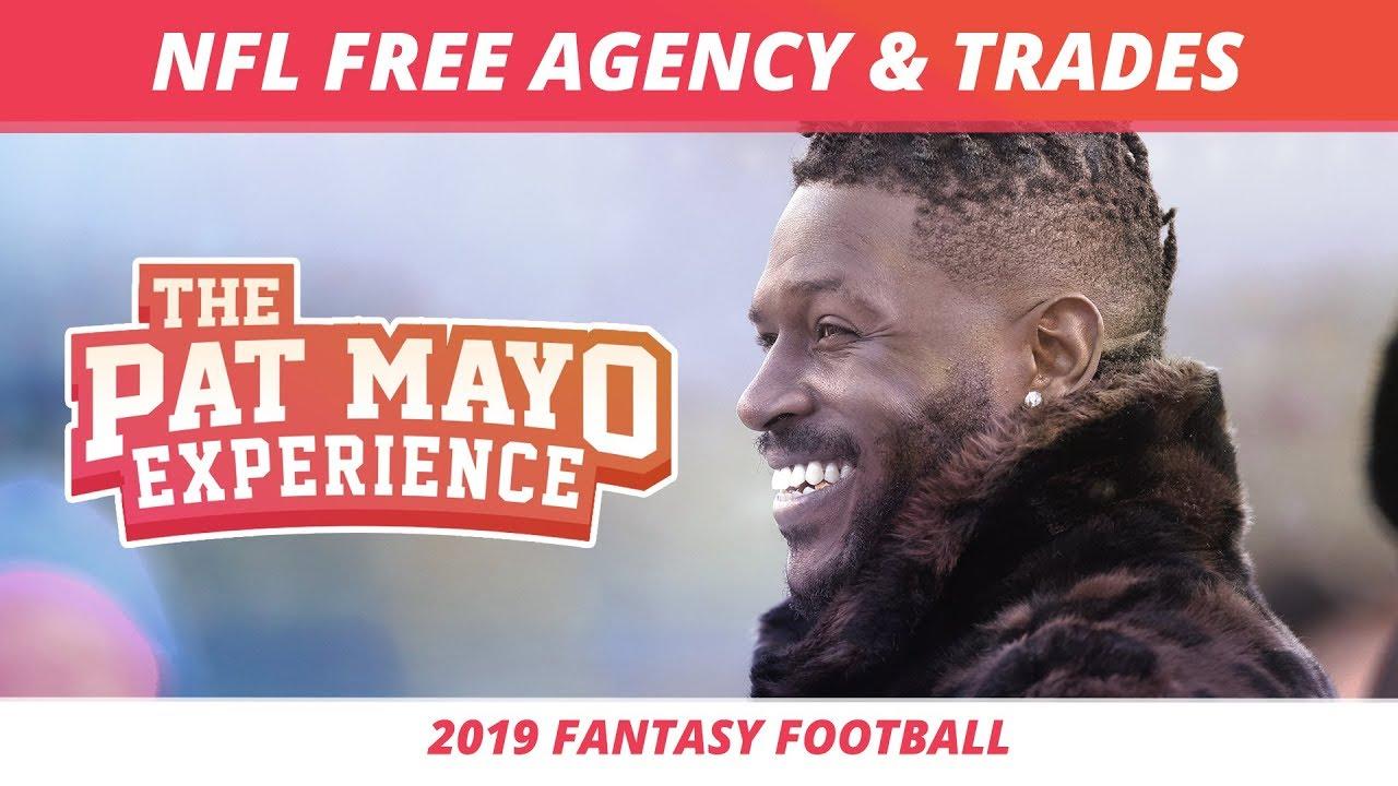 2019 Fantasy Football Rankings — NFL Free Agency Signings, Trade Recap, and Fantasy Spin