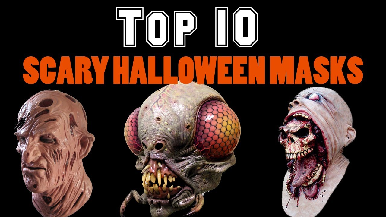 top 10 scary halloween masks! - youtube