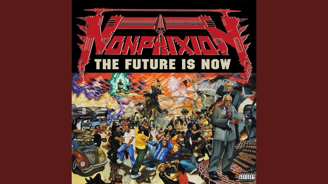 Non Phixion There Is No Future
