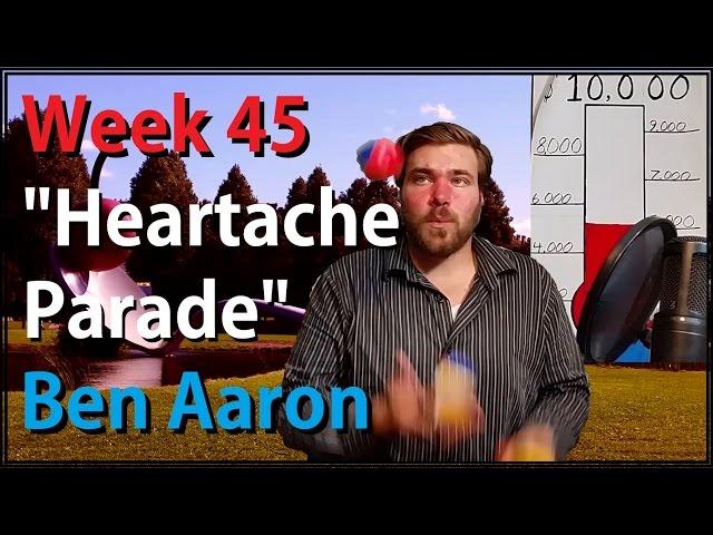 """Week 45: """"Heartache Parade"""" - Ben Aaron"""