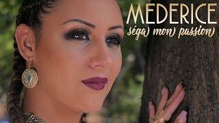 MEDERICE - Séga mon passion (Official Music Video)