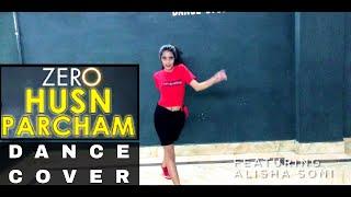 Zero: Husn Parcham | Katrina Kaif | Shahrukh Khan | Dance Choreography | Alisha Soni | Lsdc Academy