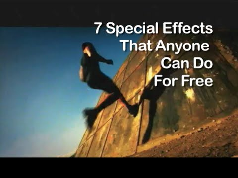 Tutorial on Cinematography - 7 Special Effects That Anyone Can Do For Free