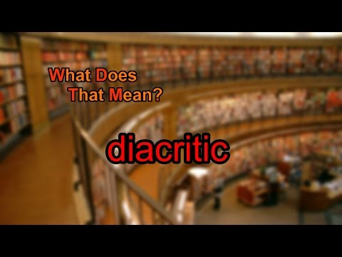 What does diacritic mean?