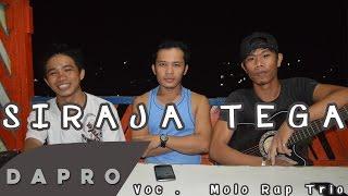 Video lagu batak terbaru 2018 :  ( Cover ) Siraja Tega - Molo Rap Trio download MP3, 3GP, MP4, WEBM, AVI, FLV Agustus 2018