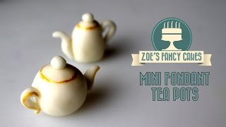 Making mini fondant tea pots How to cake tutorial
