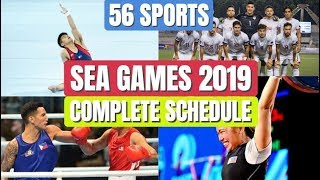 Sea Games 2019 Complete Schedule Of 56 Sports #2019seagames #seagames2019 #wewinasone #gopilipinasgo