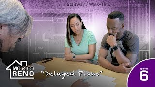 "MO & CO RENO - ""Delayed Plans""  (Episode 6)"